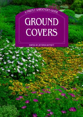 Ground Covers (Firefly Gardener's Guide)