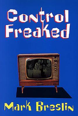 Control Freaked, Breslin, Mark