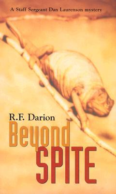 Beyond Spite, Darion, R. F.