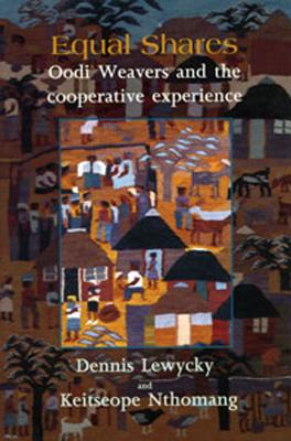 Image for Equal Shares: Oodi Weavers and the Co-Operative Experience