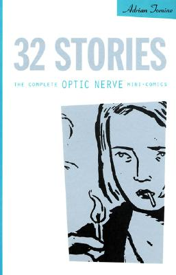 Image for 32 Stories: The Complete Optic Nerve Mini-Comics