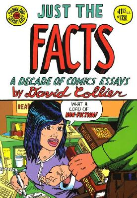 Just the Facts: A Decade of Comic Essays, Collier, David