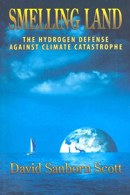 Image for Smelling Land: The Hydrogen Defense Against Climate Catastrophe