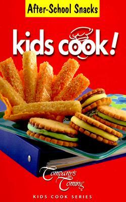 Image for After-School Snacks (Kids Cook)