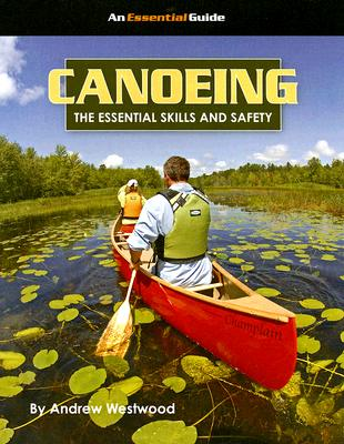 Image for Canoeing (Essential Guides (Heliconia Press))
