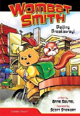 Image for Wombat Smith, Vol. 2: Beijing Breakaway! (Wombat Smith) (Wombat Smith)