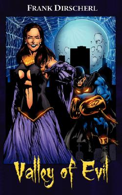 Image for Valley of Evil: A Superhero Novel (The Wraith Series, Book 2)