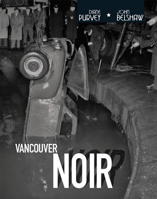Image for Vancouver Noir: 1930-1960