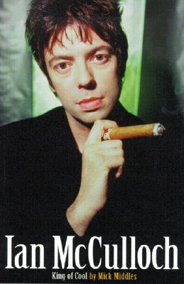 Image for Ian McCulloch: King of Cool