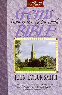Gems from Bishop Taylor Smith's Bible, John Taylor Smith