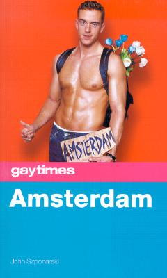 Image for Gay Times: Amsterdam (Gay Times Travel Guides)