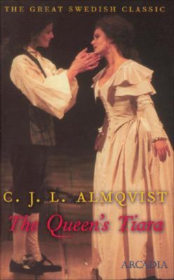 The Queen's Tiara (Great Swedish Classics), Almqvist, C.J.L.