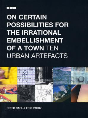 Image for On Certain Possibilities For The Irrational Embellishment Of A Town