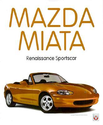 Image for Mazda Mx-5 Miata: Renaissance Sportscar