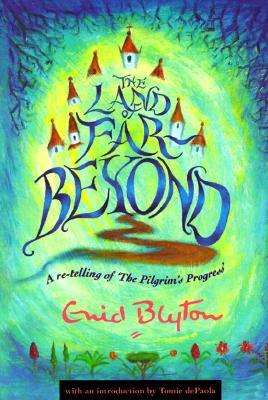 Image for The Land of Far Beyond (Enid Blyton, Religious Stories)