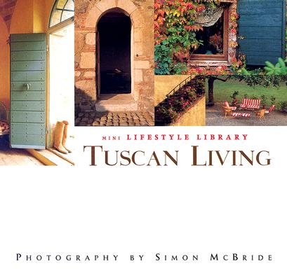 Image for Tuscan Living : Mini Lifestyle Library