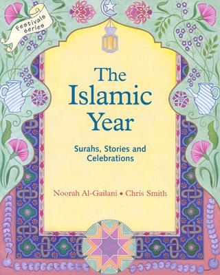 Image for The Islamic Year: Surahs, Stories and Celebrations