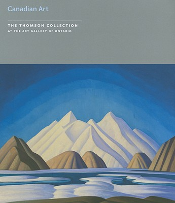 Image for CANADIAN ART (The Thomson Collection at the Art Gallery of Ontario)