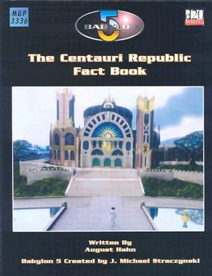 Image for Babylon 5: The Centauri Republic (Babylon 5 (Mongoose Publishing))