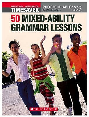 Image for 50 MIxed-Ability Grammar Lessons (Timesaver)