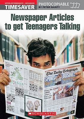 Newspaper Articles to Get Teenagers Talking, Dainty, Peter