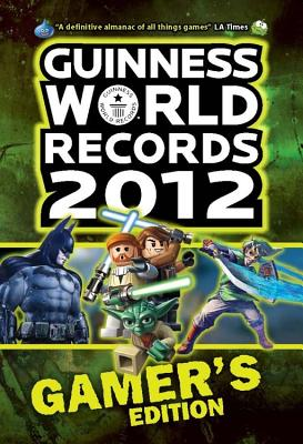 Image for Guinness World Records 2012 Gamer's Edition (Guinness Book of World Records)