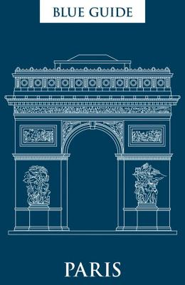 Image for Blue Guide Paris: 12th Edition (Blue Guides)