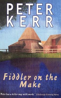 Fiddler on the Make, Peter Kerr