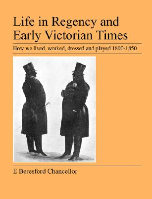 Image for Life in Regency and Early Victorian Times