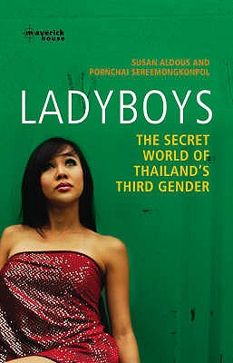 Image for Ladyboys: The Secret World of Thailand's Third Gender
