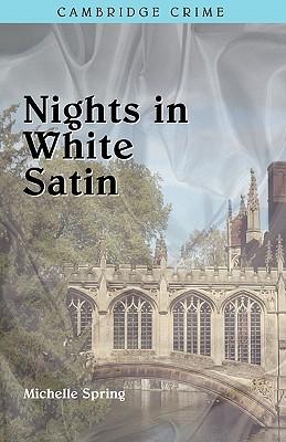 Nights in White Satin, Spring, Michelle