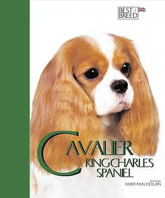 The Cavalier K C Spaniel (Best Of Breed), Hogan, Maryann