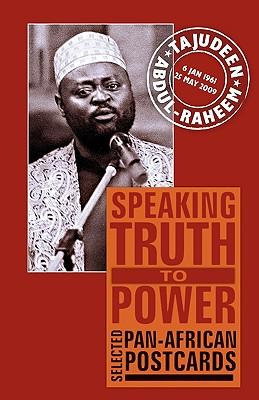 Speaking Truth to Power: Selected Pan-African Postcards, Abdul-Raheem, Tajudeen