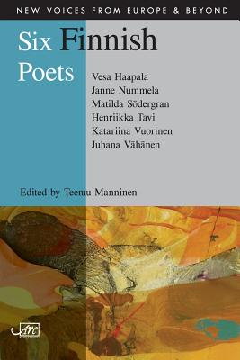 Image for Six Finnish Poets (New Voices from Europe & Beyond)