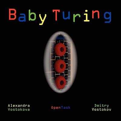 Baby Turing, Vostokova, Alexandra; Vostokov, Dmitry