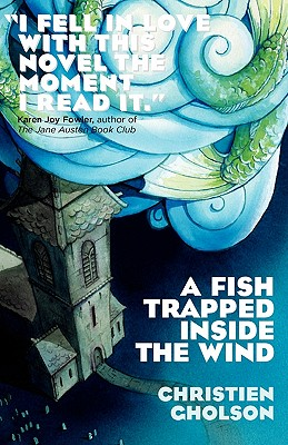 Image for A Fish Trapped Inside the Wind