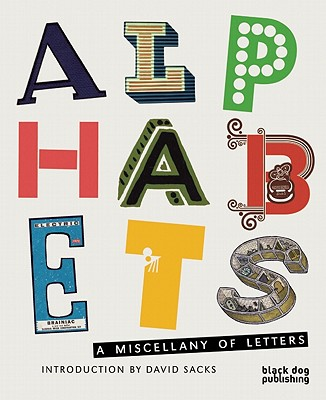 Alphabets: A Miscellany of Letters, David Sacks (Introduction)