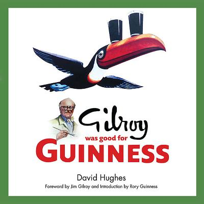 Image for GILROY WAS GOOD FOR GUINNESS