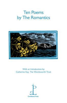 Ten Poems by the Romantics, Candlestick Press