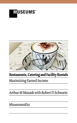 Image for Restaurants, Catering and Facility Rentals: Maximizing Earned Income