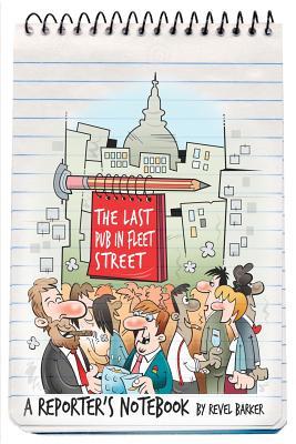 The Last Pub In Fleet Street, BARKER, Revel