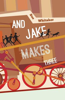 And Jake Makes Three, Whitaker, Sue