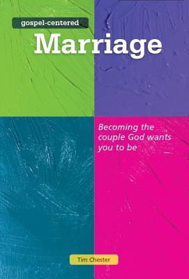 Image for Gospel-Centered Marriage (Gospel-centred)