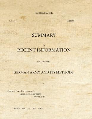 Image for Summary of Recent Information Regarding the German Army and Its Methods (War Office Facsimiles)