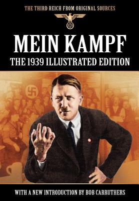 Image for Mein Kampf - The 1939 Illustrated Edition