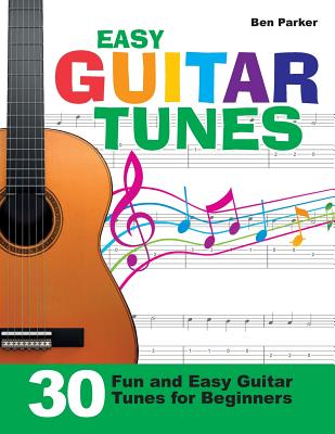 Image for Easy Guitar Tunes: 30 Fun and Easy Guitar Tunes for Beginners