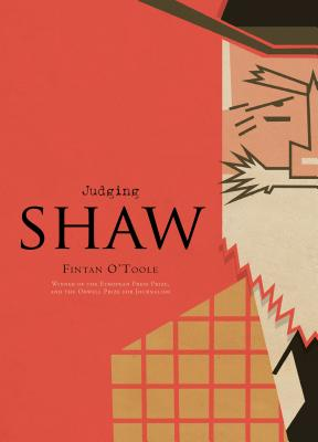 Image for Judging Shaw: The radicalism of GBS