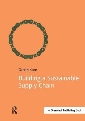 Building a Sustainable Supply Chain (DoShorts), Kane, Gareth
