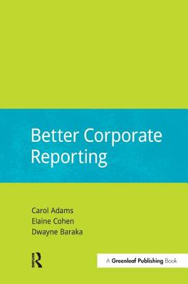 Better Corporate Reporting (DoShorts), Adams, Carol; Cohen, Elaine; Baraka, Dwayne