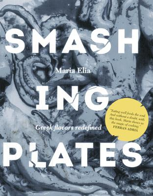 Image for Smashing Plates: Greek Flavors Redefined